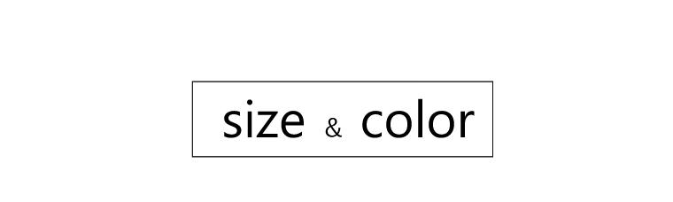 サイズ&色展開